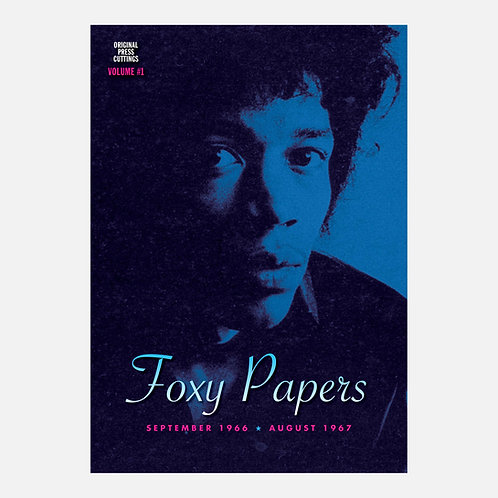 Foxy Papers vol. 1 September 1966 - August 1967