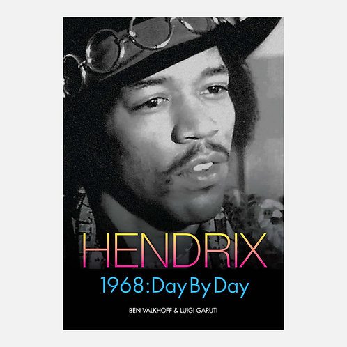 Hendrix 1968: Day By Day