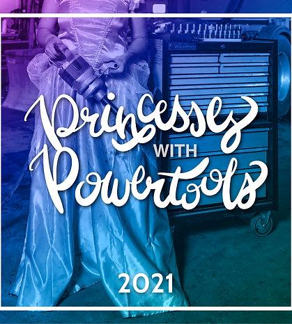 Princesses With Power Tools 2021 Calendar
