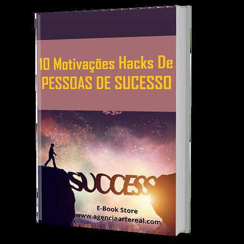 10 Motivações Hacks De Pessoas de Sucesso