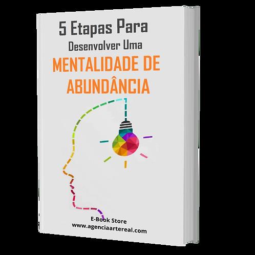 5 Etapas Para Desenvolver Uma Mentalidade de Abundância