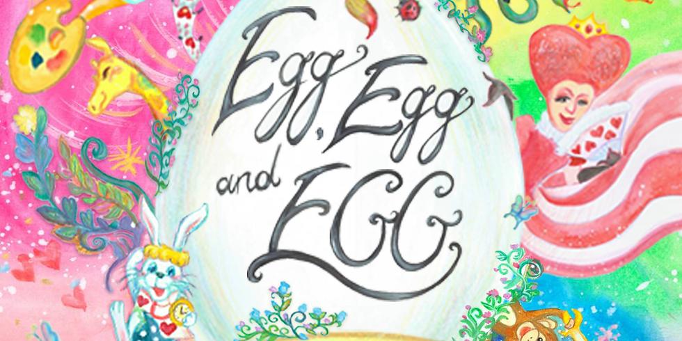 【追加募集】移動型バイリンガル公演「Egg, Egg, and EGG!!」