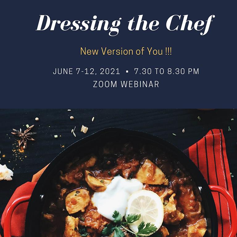 Derm CU Master Chef Season 2: Dressing the Chef