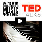 Ted talks - what if every child had access to muic from birth?