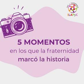 Galería: 5 momentos en los que la fraternidad marcó la historia