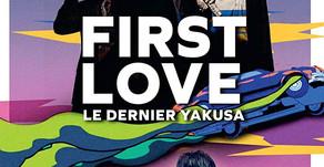 FIRST LOVE, LE DERNIER YAKUZA - CRITIQU'ANALYSE
