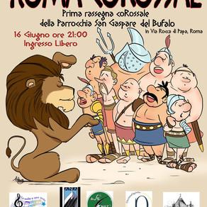 ROMA COROSSAL - Festival coRossale della Parrocchia San Gaspare del Bufalo