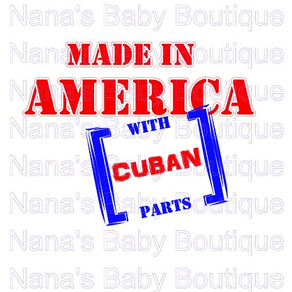 Made in America With Cuban Parts