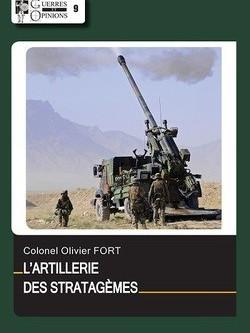 Interview du colonel Olivier Fort, auteur du livre L'ARTILLERIE DES STRATAGÈMES