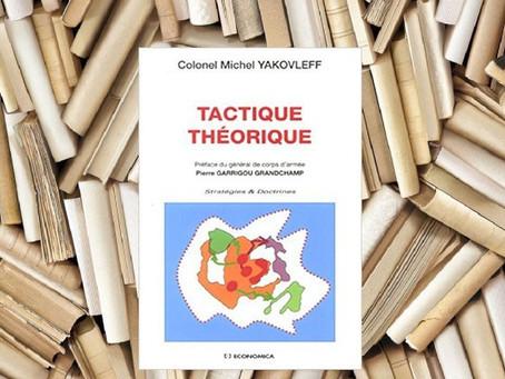 Tactique théorique – Colonel Michel YAKOVLEFF