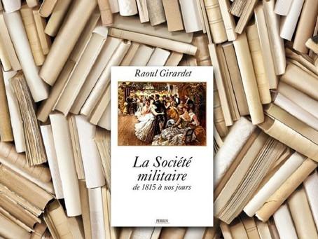 La société militaire de 1815 à nos jours/Raoul Girardet