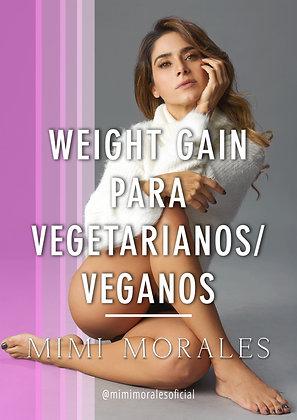 WEIGHT GAIN PARA VEGETARIANOS/VEGANOS