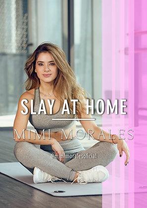 SLAY AT HOME