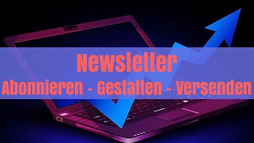 Der smarte Newsletter - vom Abonnieren bis zur Newsletter-Kampagne