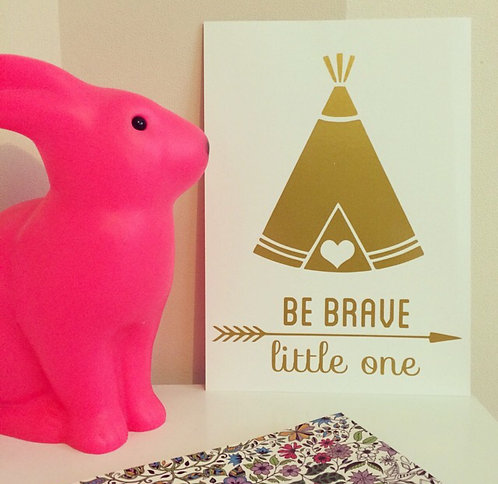 Affiche be brave little one