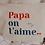 Thumbnail: Trousse Amour PAPA personnalisable