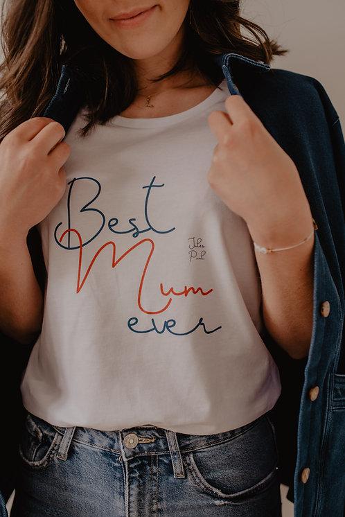 T-Shirt Best Mum Ever