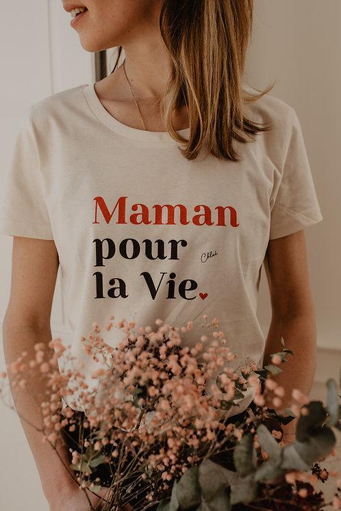 T-Shirt Maman pour la vie