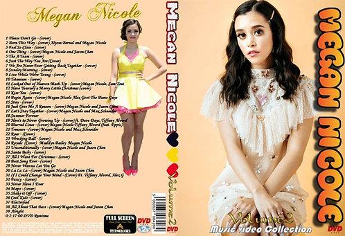Megan Nicole Music Video DVD Volume2