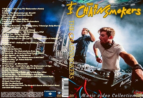 The Chainsmokers Music Video DVD