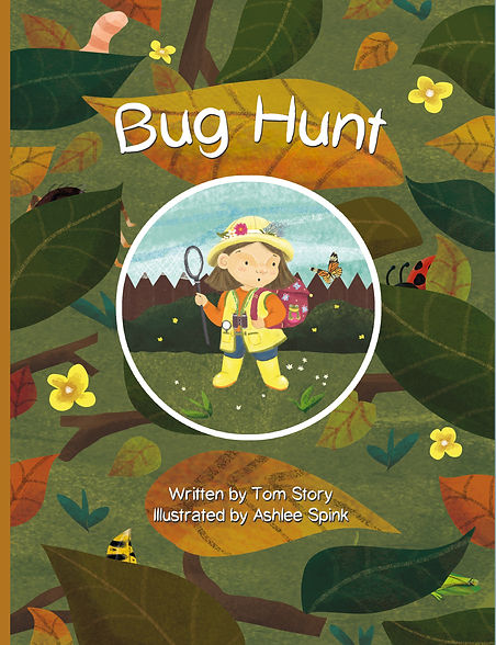 Bug Hunt.  Illustration of a picture book cover. A Story about Bugs.