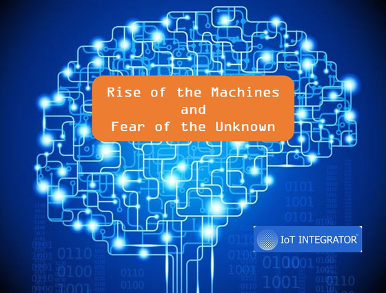 Rise Of The Machines And Fear Of The Unknown
