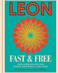 Leon Fast & Free book, Free from recipes for people who really like food