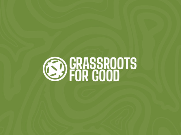 Grassroots For Good