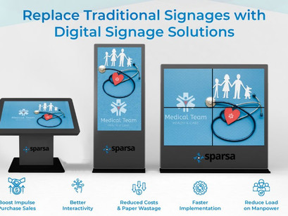 Here's Why The Time Has Come to Replace Traditional Signages with Digital Signage Solutions