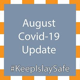August Covid-19 Update
