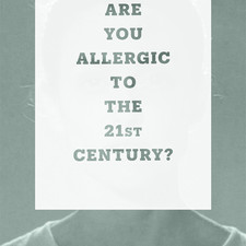 Transactions of Desire: Are You Allergic to the 21stCentury?