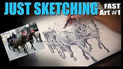 JUST SKETCHING Fast Art #1.jpg