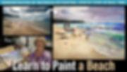 Lesson 14 Learn to Paint A Beach.jpg