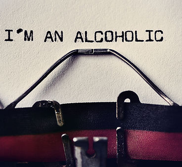 I am an alcoholic?