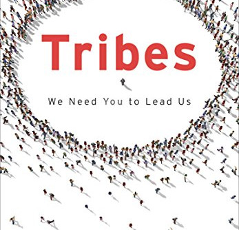 """""""Tribes"""" by Seth Godin. My thoughts on the book"""