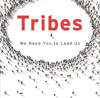 """Tribes"" by Seth Godin. My thoughts on the book"