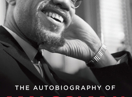 """""""The Autobiography of Malcolm X"""" My thoughts on the book."""