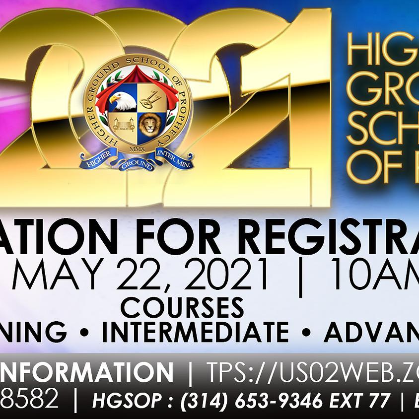 Higher Ground School of Prophecy Orientation for Registration
