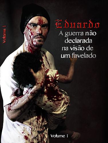 """Livro """"A guerra não declarada na visão de um favelado"""" vol 1"""