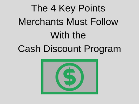 The 4 Key Points Merchants Must Follow With the Cash Discount Program