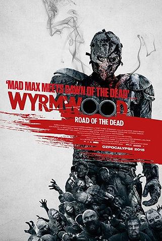 Wyrmwood: Road Of The Dead Movie, horror, zombie, poste, imdb