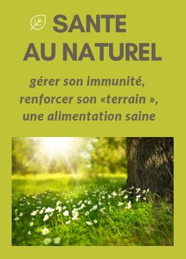 """Gérer son immunité, renforcer son """"terrain"""", une alimentation saine"""