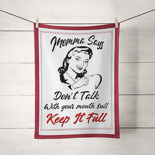 Witty Sassy Mom Truisms Kitchen Towels