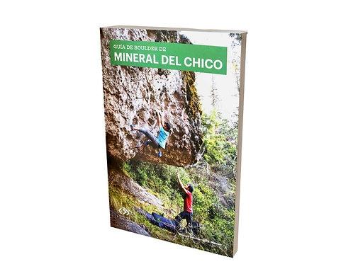 Guía de Escalada de Mineral del Chico