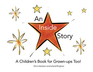 An Inside Story: A Children's Book for Grown-Ups Too!