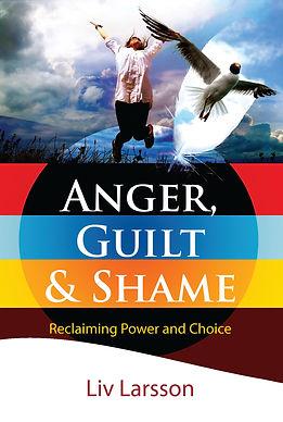 Anger, Guilt and Shame