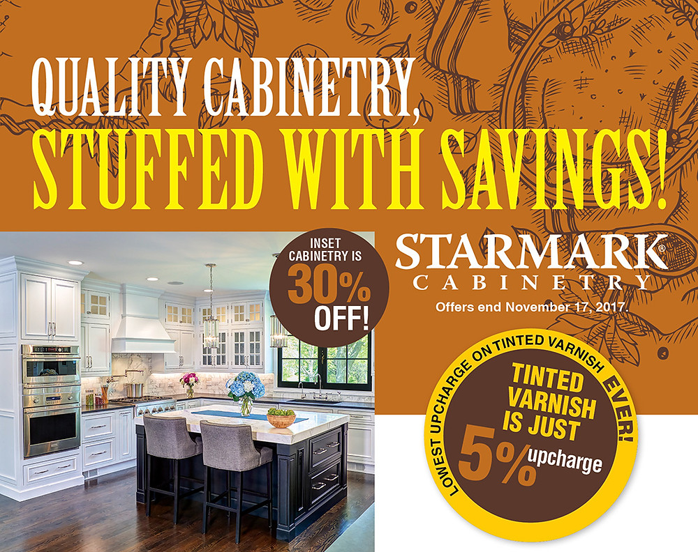 Cabinetry stuffed with Savings by StarMark Cabinetry