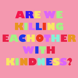 21-04-19.KILLING WITH KINDNESS ARTICLE.C