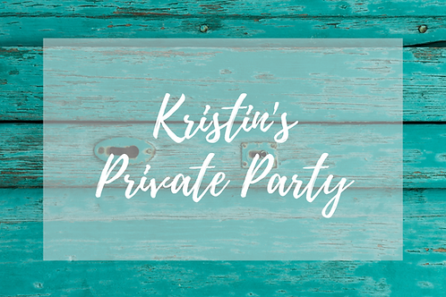 Kristin's Private Party, November 1st, 2-5pm