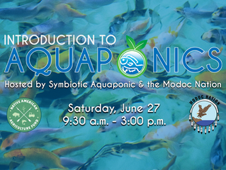 Symbiotic Aquaponic, Modoc Nation to Host Virtual Aquaponics Course